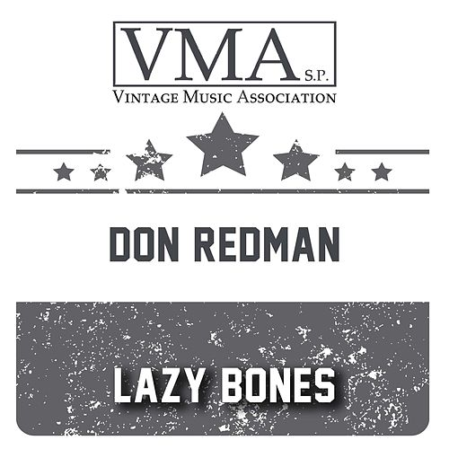 Lazy Bones by Don Redman
