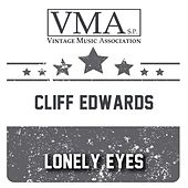 Lonely Eyes by Cliff Edwards