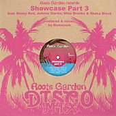 Roots Garden Showcase, Pt. 3 by Various Artists