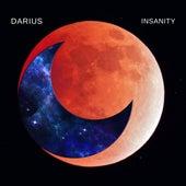 Insanity by Darius