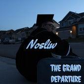 The Grand Departure von Nosliw