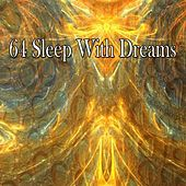 64 Sleep With Dreams de White Noise Babies