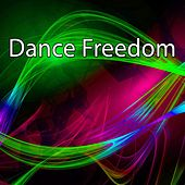 Dance Freedom by CDM Project
