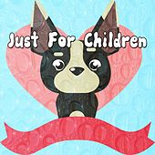 Just For Children by Canciones Infantiles