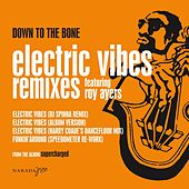 Electric Vibes by Down to the Bone
