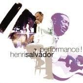 Performance ! (Live) by Henri Salvador