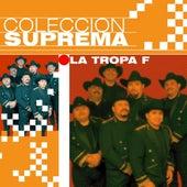 Coleccion Suprema by La Tropa F