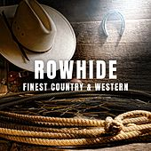Rowhide: Finest Country & Western de Various Artists