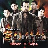 Sabor A Sopa by Tamborazo Caliente