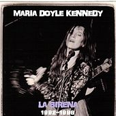 LA Sirena 1992-1996 by Maria Doyle Kennedy