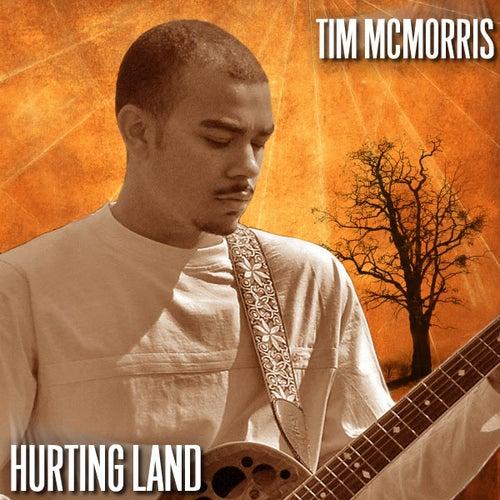 Hurting Land by Tim McMorris