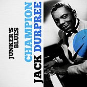Junker's Blues by Champion Jack Dupree