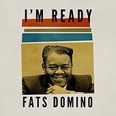 I'm Ready de Fats Domino