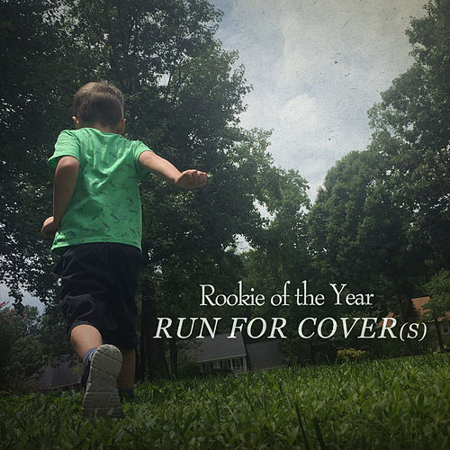 Run for Cover(s) by Rookie Of The Year