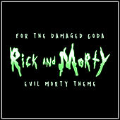 Evil Morty Theme (For the Damaged Coda) (Piano Rendition) di The Blue Notes