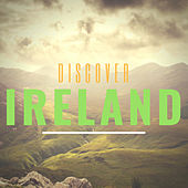 Discover Ireland by Various Artists