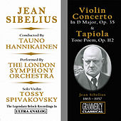 Sibelius: Violin Concerto In D Minor, Op. 47 & Tapiola, Tone Poem For Orchestra, Op. 112 by London Symphony Orchestra