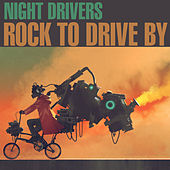 Rock to Drive By by The Nightdrivers