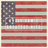 Uncle Sam's Greatest Hits von Various Artists
