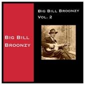 Big Bill Broonzy, Vol. 2 by Big Bill Broonzy