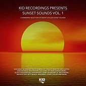 KID Recordings Presents Sunset Sounds, Vol. 1 by Various Artists