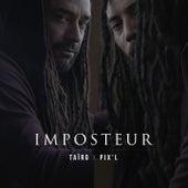 Imposteur by Taïro