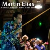 En Vivo Carnavales Santa Marta 2014 von El Gran Martín Elías
