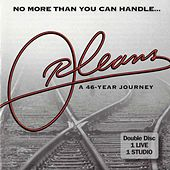 No More Than You Can Handle: A 46-Year Journey by Orleans