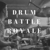 Drum Battle Royale de Various Artists