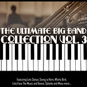 The Ultimate Big Band Collection Vol. 3 de Various Artists