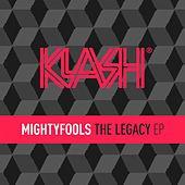 The Legacy EP von Mightyfools