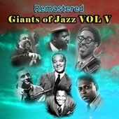 Giants of Jazz, Vol. V by Various Artists