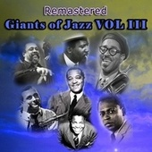 Giants of Jazz, Vol. III by Various Artists