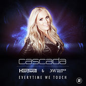 Everytime We Touch (Hardwell & Maurice West Remix) by Cascada