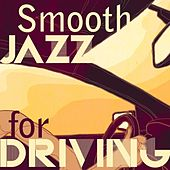 Smooth Jazz for Driving di Various Artists