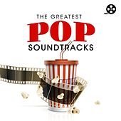 The Greatest Pop Soundtracks von Various Artists