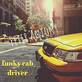 Funky Cab Driver by Peter Antony