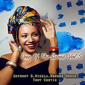 One Of The Same  Vol 5 by Various Artists