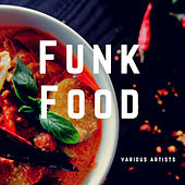 Funk Food by Various Artists