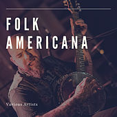 Folk Americana by Various Artists
