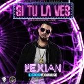 Si Tu la Ves by Yexian