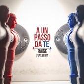 A un passo da te (feat. Sewit) di Raige