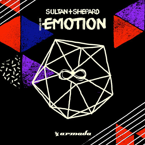 High On Emotion von Sultan + Shepard