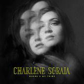 Where's My Tribe by Charlene Soraia