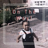 On The Way by Real Swisher
