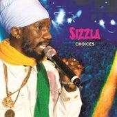 Sizzla Choices by Sizzla
