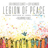 Legion of Peace: Songs Inspired by Nobel Laureates by Lori Henriques