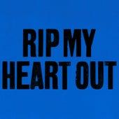 Rip My Heart Out by Michael Bernard Fitzgerald