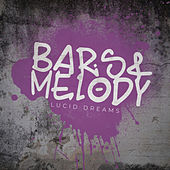 Lucid Dreams by Bars and Melody