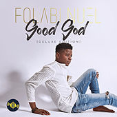 Good God (Deluxe Edition) by Folabi Nuel